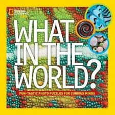 What In The World? (National Geographic Kids),National Geographic Kids,Excellent