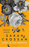 Crossan Sarah-Here Is The Beehive BOOKH NEUF