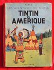 Hergé. Tintin en Amérique. 1942 A18, noir et blanc avec GRANDE IMAGE COULEURS