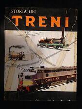 STORIA DEI TRENI. Milano, La Sorgente, 1962