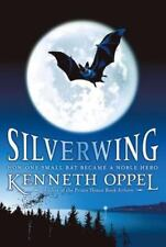Silverwing (The Silverwing Trilogy) by Oppel, Kenneth, Good Book