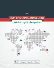 Supply Chain Management : A Logistics Perspective by Robert A. Novack, C....