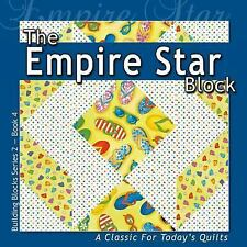 Building Block Series 2: Empire Star Block by Sandy Boobar and Sue Harvey...