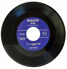 THE TASSELS - To A Soldier Boy / The Boy For Me 45RPM 1959 Madison Records M117
