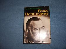PAPA HEMINGWAY by A. E. Hotchner/1st Ed/HCDJ/Biography/Literary