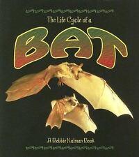 Bat (Life Cycle of A...(Paperback)) by Sjonger, Rebecca; Kalman, Bobbie