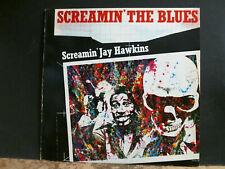 SCREAMIN' JAY HAWKINS  Screamin' The Blues  LP    Great !
