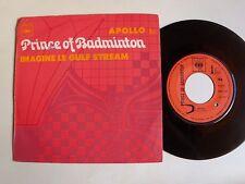"""PRINCE OF BADMINTON Apollo / Imagine le Gulf Stream 7"""" 45T 1969 French CBS 7267"""