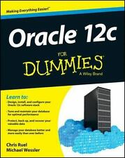 Oracle 12c for DUMMIES by Chris Ruel, Michael Wessler - PDF,ebook