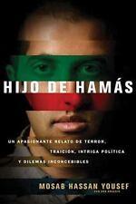 Hijo de Hamas: Un Apasionante Relato de Terror, Traicion, Intriga Politica y Dil