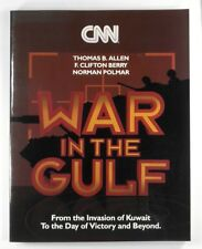 CNN WAR IN THE GULF From the Invasion of Kuwait to the Day of Victory & Beyond