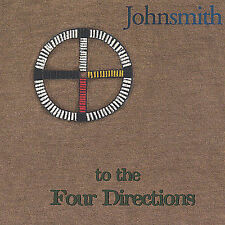 To the Four Directions by Johnsmith (CD, Apr-2001, Johnsmith)