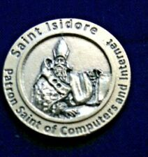 "ST. ISIDORE Patron of Computers  POCKET TOKEN  1-1/2"" Round, Prayer on back NEW"