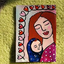 ORIGINAL ACEO Folk Art Girl Woman Lady Mother Child Baby Infant Love Heart Mom