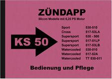 Zündapp KS 50 Super Sport Cross Watercooled Bedienungsanleitung KS50 Handbuch