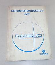 Reperaturrichtzeiten Chrysler / Talbot/Simca Rancho Stand 1977