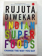 Indian Superfoods - Paperback  - by Rujuta Diwekar - Book