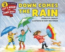Let's-Read-And-Find-Out Science 2: Down Comes the Rain by Franklyn M. Branley...