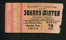 1974 Johnny Winter Concert Ticket Stub Fort Worth Texas