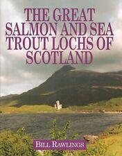 RAWLINGS FISHING BOOK SALMON & SEA TROUT LOCHS SCOTLAND hardback BARGAIN new