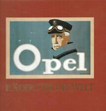 Opel. Räder für die Welt by BAILEY, Scott L, Hard Cover Illustrated 1986 GERMAN
