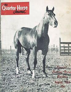1955 QUARTER HORSE JOURNAL Magazine, book - CUTTING ISSUE -  POCO DELL - + MORE!