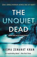 (Very Good)-The Unquiet Dead (Book 1): Detective Esa Khattak and Rachel Getty My