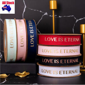 """25MM """" LOVE IS ETERNAL """" Gilding Print 1/2/4/5M Party Xmas Gift wrapping Ribbon"""
