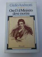 Libro Ore 13: il Ministro deve morire - Giulio Andreotti