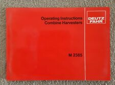 DEUTZ FAHR M2385 COMBINE OPERATORS MANUAL