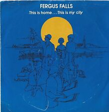 FERGUS FALLS MN This is Home My City PRIVATE 45 RECORD TOWN JINGLE + SLEEVE PS