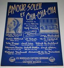 Partition vintage sheet music COLETTE DEREAL : Amour Soleil et Cha Cha  * 60's