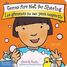Germs Are Not for Sharing  Los germenes no son para compartir (Best Be-ExLibrary