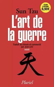 L'Art de la guerre — Sun Tzu Traduit et Commenté par Jean Lévi