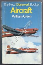 Aerei - Aviazione - Aircraft - The new observer's book - W. Green - 1986
