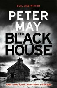 The Blackhouse: Murder Comes to the Outer Hebrides (Lewis Trilog... by Peter May