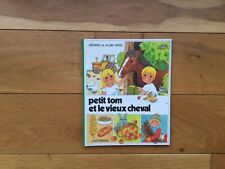 Alain et Gérard Grée Petit Tom et le vieux cheval Casterman 1983