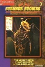 Strange but True Stories 3: The Jersey Devil, Phantom Ships, Living Dinosaurs...