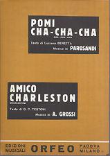 POMI CHA CHA CHA   Parosandi -- AMICO CHARLESTON  A. Grossi # SPARTITO