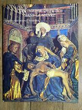 CAMOSINE Annales Pays Nivernais N°67 - 1992 Les Vierges de Pitié dans la Nièvre