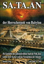 SA.TA.AN - Der Herrschergott von Babylon - Josef A. Csuk (wie Zecharia Sitchin )