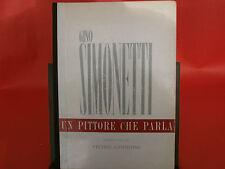 """Simonetti,G.""""Un pittore che parla""""- Appiano,1963 - presentato da Pietro Annigoni"""