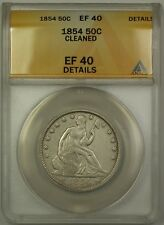 1854 Seated Liberty Silver Half Dollar 50c Coin ANACS EF-40 Details Cleaned