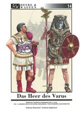 Heere & Waffen Band 14: Das Heer des Varus 1, Römische Truppen in Germanien Buch