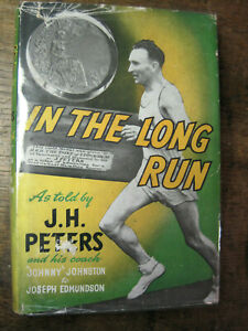 IN THE LONG RUN..by J.H.Peters,1955,1st edition,Marathon,Distance Running,VGC