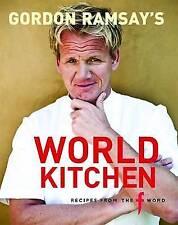 Gordon Ramsay's World Kitchen by Gordon Ramsay (Hardback, 2009)
