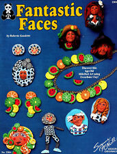 Fantastic Faces ~ Oven Bake Clay Jewelry Projects ~ Craft Booklet 2364
