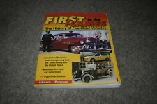 First to the Flames: The History of Fire Chief Vehicles by Edward Peterson 1999