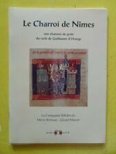 Le Charroi de Nîmes Une Chanson de Geste du Cycle de Guillaume d'Orange 1996 CD
