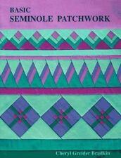 Basic Seminole Patchwork by Cheryl G. Bradkin (1996, Paperback)